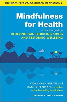 mindfulness for health book doctor danny penman author