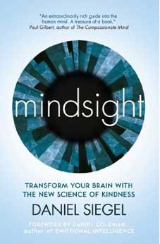 mindsight book by Daniel Siegel transform your brain